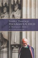 Hannah's Child Paperback
