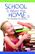 School is Where Home is Paperback