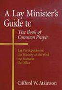 Lay Minister's Guide to the Book of Common Prayer Paperback