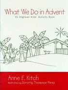 What We Do in Advent? Paperback