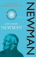 Newman (Outstanding Christian Thinkers Series) Paperback