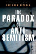 The Paradox of Anti-Semitism Paperback