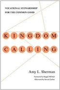 Kingdom Calling Paperback