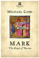 Mark: The Gospel of Passion (Biblical Imagination Series) Paperback