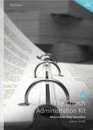 The Church Administration Kit