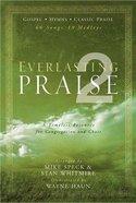 Everlasting Praise #02 (Music Book) (Gospel, Hymns, Classic Praise)