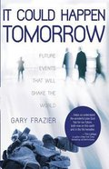 It Could Happen Tomorrow Paperback