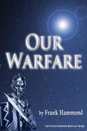 Our Warfare: Against Demons and Territorial Spirits Booklet