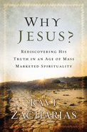 Why Jesus? Paperback