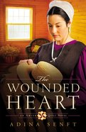 The Wounded Heart (#01 in An Amish Quilt Novel Series)