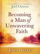 Becoming a Man of Unwavering Faith Hardback