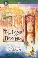 The Land of Darkness (#03 in The Gates Of Heaven Series) Paperback