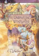 Unraveling of Wentwater (#04 in The Gates Of Heaven Series) Paperback