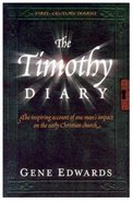 The Timothy Diary (#03 in First Century Diaries Series) Paperback
