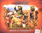 The Ten Commandments Colouring Book (Part 1) (Epic Stories Of The Bible Series) Paperback