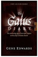 The Gaius Diary (#05 in First Century Diaries Series)