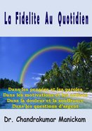 La Fidelite Au Quotidien (French) Paperback