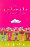 The Yada Yada Prayer Group Mass Market