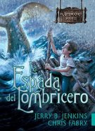 El Lombricero #02: La Espada Del Lombricero (Wormling #02: The Sword of the Wormling) (#02 in The Wormling Series) Paperback