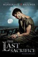 The Last Sacrifice (#02 in Last Disciple Series) Paperback