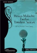 Hosea to Malachi (Student Guide) (Life Connections Series) Paperback