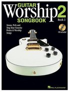 Guitar Worship Songbook 2, Book 2 (Includes Audio Cd) Paperback