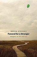 Funeral For a Stranger Paperback