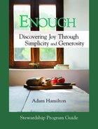 Enough (Stewardship Program Guide With Dvd) Paperback