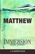 Matthew (Immersion Bible Study Series) Paperback