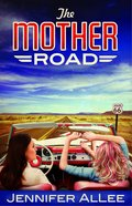 The Mother Road Paperback