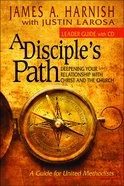 Disciple's Path (Leaders Guide) (Disciple's Path Series) Paperback