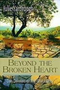 Beyond the Broken Heart Paperback