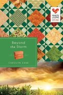 Beyond the Storm (Quilts Of Love Series) Paperback