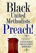 Black United Methodists Preach! Paperback