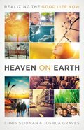 Heaven on Earth Paperback