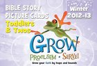 Grow, Proclaim, Serve! Toddlers/Twos Bible Story Picture Cards Winter 2012 Cards