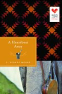 A Heartbeat Away (Quilts Of Love Series) Paperback