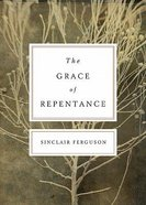 The Grace of Repentance Paperback