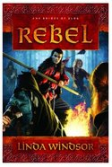 Rebel (#02 in The Brides Of Alba Series) Paperback