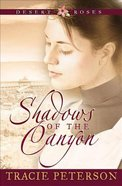 Desert Roses #1: Shadows Of The Canyon