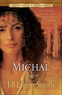 Wives Of King David #1: Michal