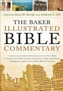 Baker Illustrated Bible Commentary (Niv (2011) Based)