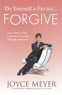 Do Yourself a Favour...Forgive Paperback