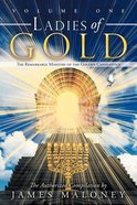 The Remarkable Ministry of the Golden Candlestick (#01 in Ladies Of Gold Series) Paperback