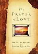 Prayer of Love Hardback