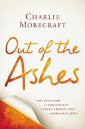 Out of the Ashes Hardback