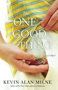 The One Good Thing Paperback