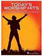 Today's Worship Hits (Music Book) Paperback