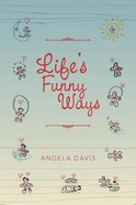 Life's Funny Ways Paperback
