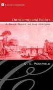 Christianity and Politics Hardback